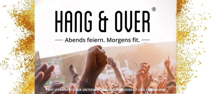 Hang & Over ® - Abends Feiern. Morgens Fit.